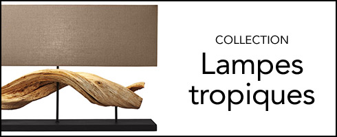 Collection Lampes tropiques