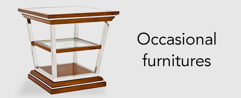Occasional furnitures